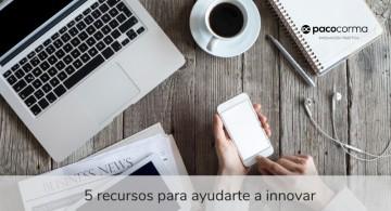 5 recursos para ayudarte a innovar