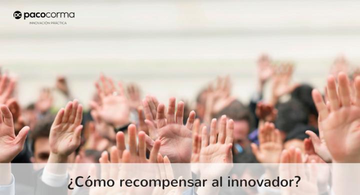 Como recompensar al innovador