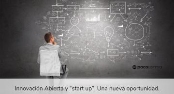 """Innovación Abierta y """"start up"""". Una nueva oportunidad,"""