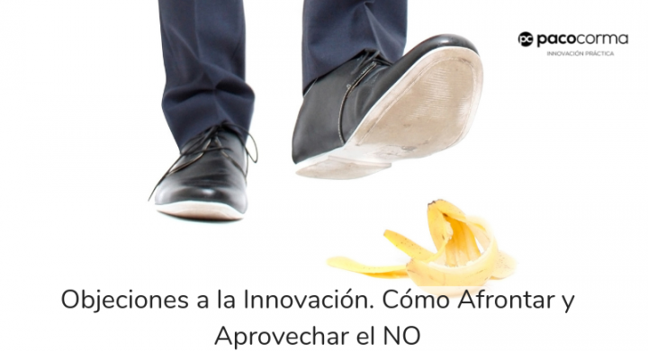 Aprovechar las Objeciones a la innovación